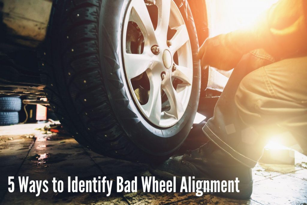 5 ways to identify bad wheel alignment
