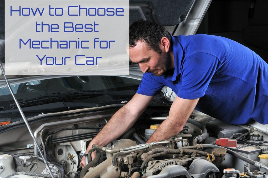 how to choose the best mechanic for your car