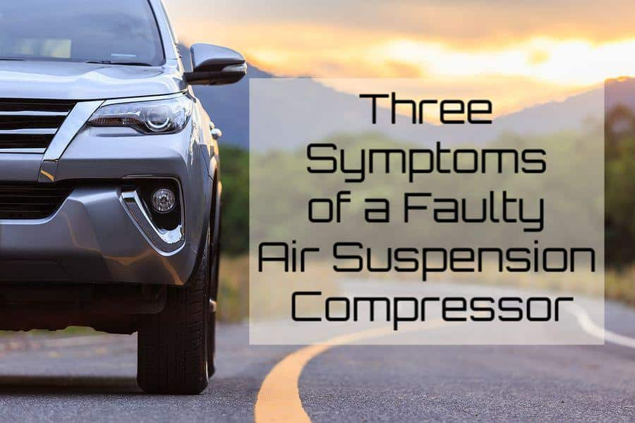 how to spot a faulty air suspension compressor