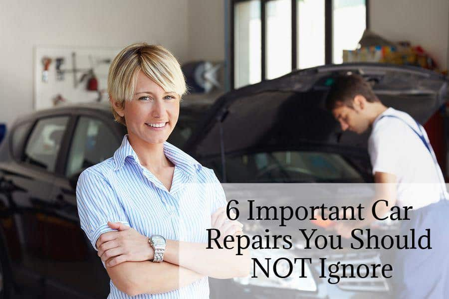 6 important car repairs you should NOT ignore