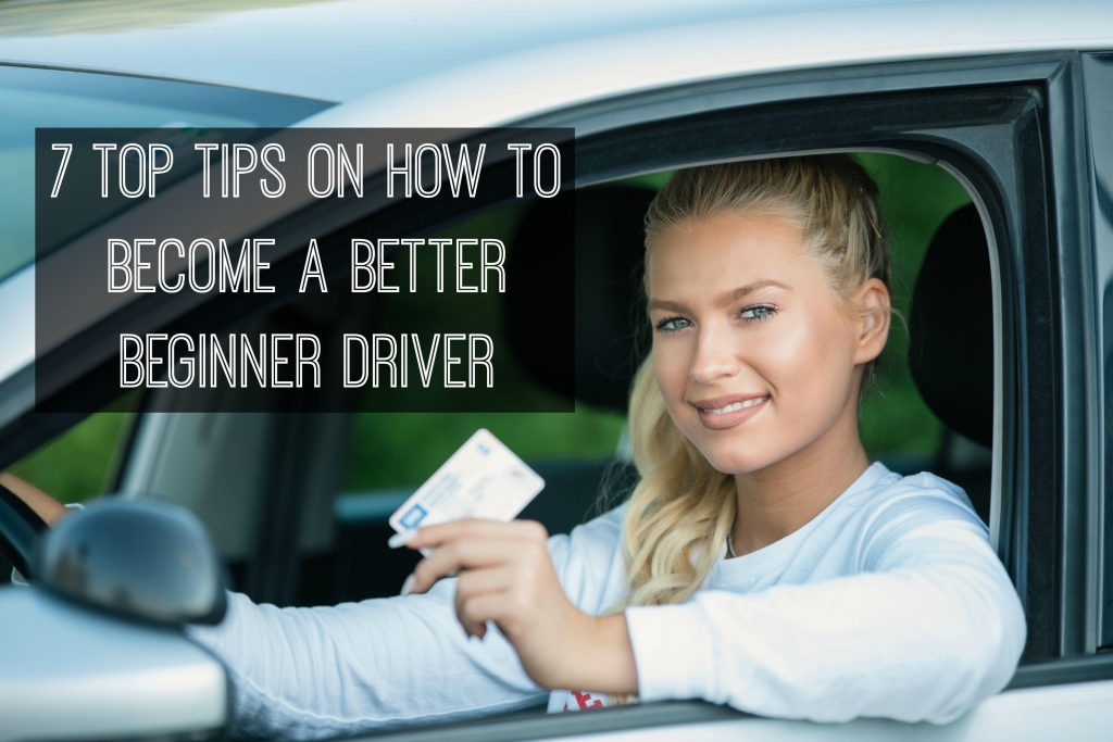 7 top tips on how to become a better beginner driver
